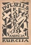 View Image 1 of 2 for Andreja Kurcija Dvēseles kabarejs: dzejas  Inventory #51156