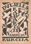 View Image 2 of 2 for Andreja Kurcija Dvēseles kabarejs: dzejas  Inventory #51156