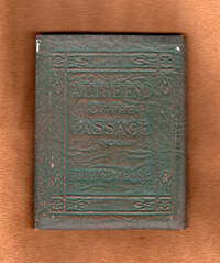 At the End of the Passage -  Little Leather Library, Redcroft Green & Copper Edition. Miniature Books, Circa 1921