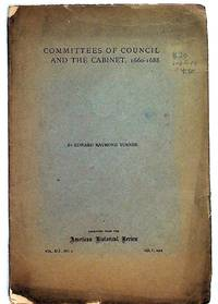 Committees of Council and the Cabinet, 1660-1688