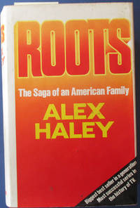 Roots by  Alex Haley - First Thus - 1977 - from Reading Habit (SKU: GENFIC20511)