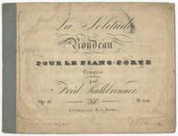 [Op. 46]. La Solitude [Piano solo] Rondeau pour le Piano-forte ... Op: 46 ... Pr: 8 gr.