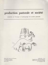 Production Pastorale et Societe : Recherches sur l'Ecologie et l'Anthropologie des Societes...
