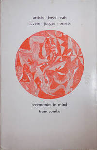 Artists Boys Cats Lovers Judges Priests - Ceremonies In Mind (Signed Limited Edition) by  Tram Combs  - Paperback  - Signed First Edition  - 1959  - from Derringer Books (SKU: 26355)