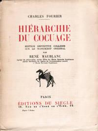 Hiérarchie du cocuage. Edition définitive colligée sur le manuscrit original par René Maublanc.