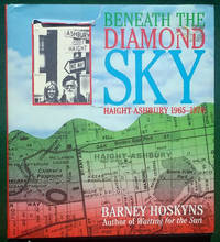 BENEATH THE DIAMOND SKY: HAIGHT ASHBURY 1965—1970