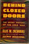 image of BEHIND CLOSED DOORS: THE SECRET HISTORY OF THE COLD WAR