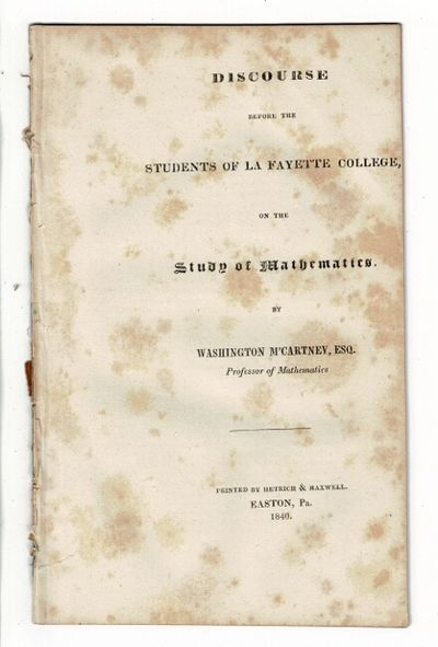 Easton, Pa: printed by Hetrich & Maxwell, 1840. 8vo, pp. 20; removed from binding, wrappers wanting,...