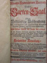 Neuer Garten-Saal by  A.F.v Hartenfels - 1st Edition - 1753 - from Calendula Horticultural Books and Biblio.co.uk