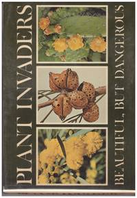 PLANT INVADERS. Beautiful But Dangerous.A Guide To The Identification And Control Of Twenty-Six Plant Invaders Of The Province Of The Cape Of Good Hope.