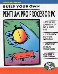 image of Build Your Own Pentium Processor PC