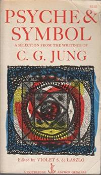 Psyche & Symbol: A Selection From The Writings Of C. G. Jung