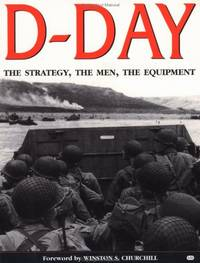 D DAY: From Its Planning to the Liberation of Paris