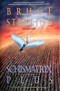 image of Schismatrix Plus (Complete Shapers-Mechanists Universe)