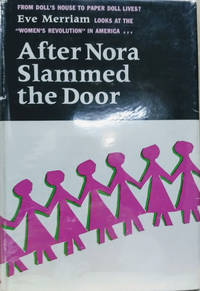 After Nora Slammed the Door:  American Women in the 1960s: The Unfinished  Revolution
