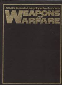 Purnell's Illustrated Encyclopedia of Modern Weapons and Warfare Volume 5: Part 65 - Part 80
