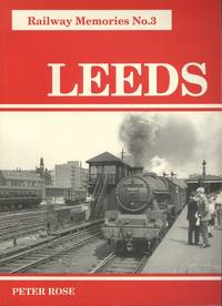 Leeds (Railway Memories No.3)