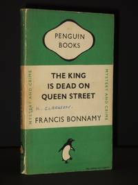 The King is Dead on Queen Street: (Penguin Book No.656)