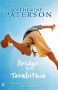 Bridge to Terabithia. Katherine Paterson (Puffin Books)