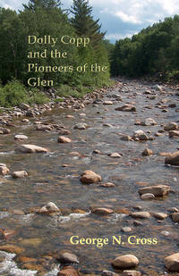 Dolly Copp and the Pioneers of the Glen