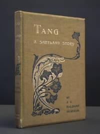 Tang. A Shetland Story [SIGNED]