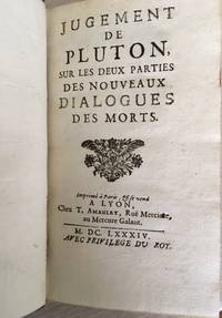 Jugement de Pluton, sur les deux parties des Nouveaux dialogues des Morts by Fontenelle M. de (Bernard Le Bovier) - First Edition - 1684 - from Rickaro Books Ltd (SKU: 057435)
