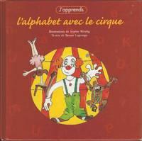 J'apprends.  L'alphabet avec le Cirque