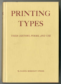 image of PRINTING TYPES. THEIR HISTORY, FORMS, AND USE A STUDY IN SURVIVALS