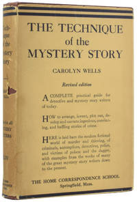 The Technique of the Mystery Story. A complete practical guide for detective and mystery story writers of today