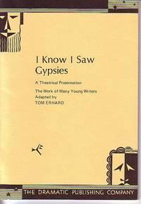 I Know I Saw Gypsies - A Theatrical Presentation