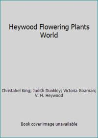Heywood Flowering Plants World