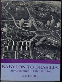 image of BABYLON TO BRASILIA. The Challenge of City Planning.