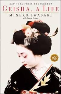 Geisha : A Life by Mineko Iwasaki - Paperback - 2003 - from ThriftBooks and Biblio.com