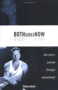 Both Sides Now: One's Mans Journey Through Womanhood