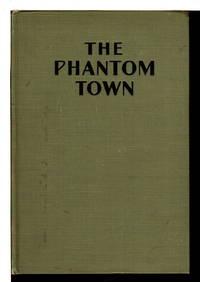 THE PHANTOM TOWN.