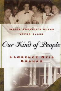 Our Kind of People Inside America's Black Upper Class