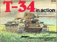 T-34 IN ACTION.  SQUADRON/SIGNAL ARMOR NO. 20.