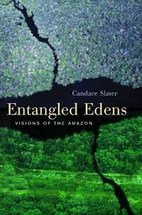 image of Entangled Edens : Visions of the Amazon