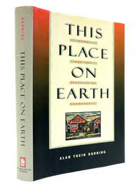 This Place on Earth: Home and the Practice of Permanence