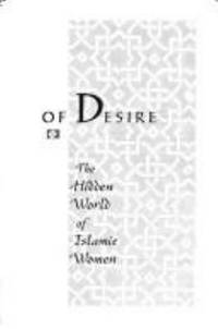 Nine Parts of Desire : The Hidden World of Islamic Women
