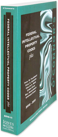 O'Connor's Federal Intellectual Property Codes Plus 2010-2011