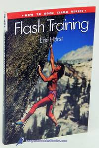 Flash Training: How to Rock Climb Series