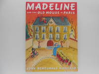 Madeline and the Old House in Paris (signed)