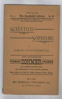 Scientific Sophisms (The Humboldt Library June 1881, No. 23)