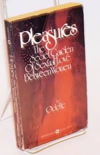 image of Pleasures: the secret garden of sexual love between women