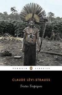 Tristes Tropiques (Penguin Classics)
