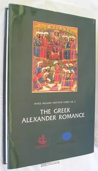 The Greek Alexander Romance / ΤΟ ΜΥΘΙΣΤΟΡΗΜΑ ΤΟΥ ΑΛΕΞΑΝΔΡΟΥ