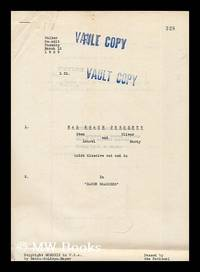 "Laurel and Hardy original script : Hal Roach presents Stan Laurel and Oliver Hardy in """"Bacon Grabbers"""" [Walker re-edit, March 12, 1929, vault copy]"