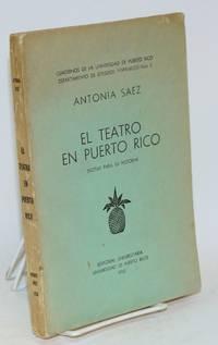 El teatro en Puerto Rico; notas para su historia