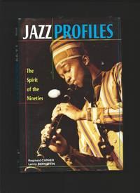 Jazz Profiles : The Sp[irit of the Nineties